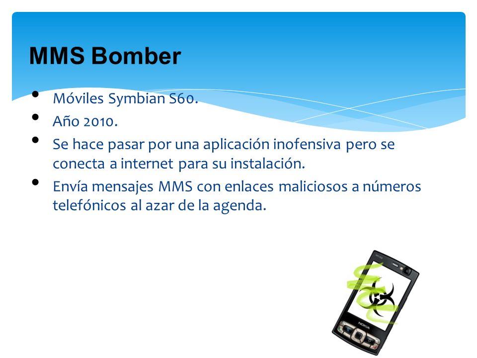 MMS Bomber Móviles Symbian S60. Año 2010.