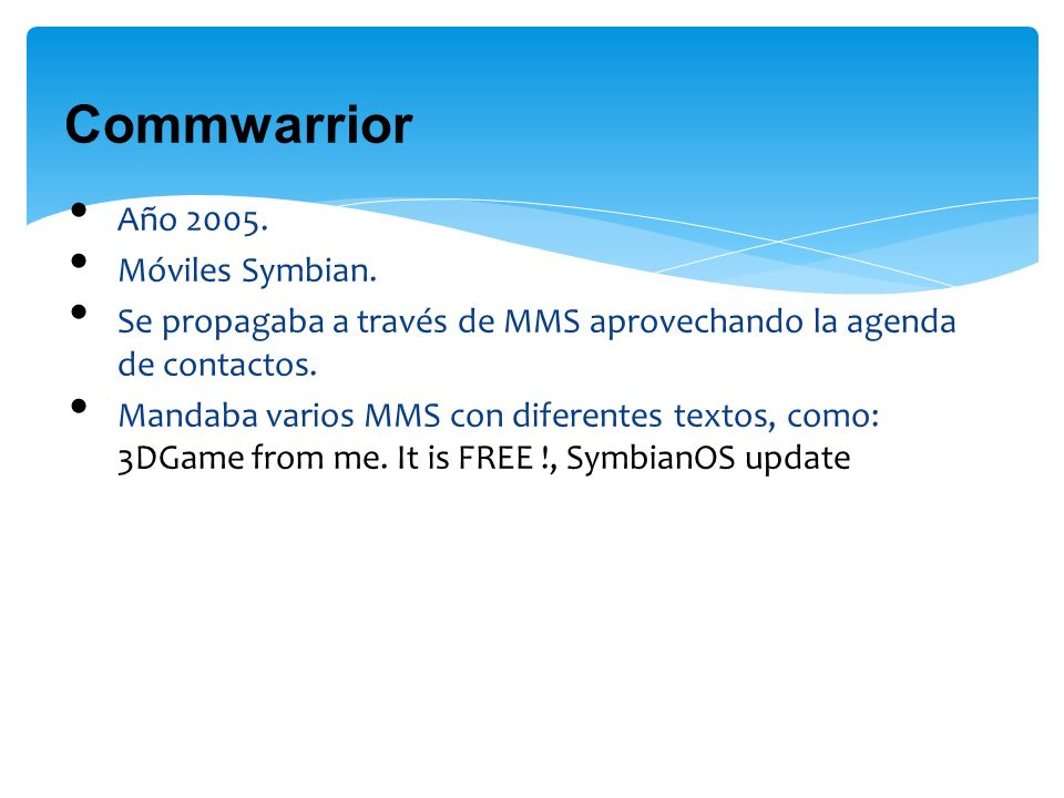 Commwarrior Año 2005. Móviles Symbian.