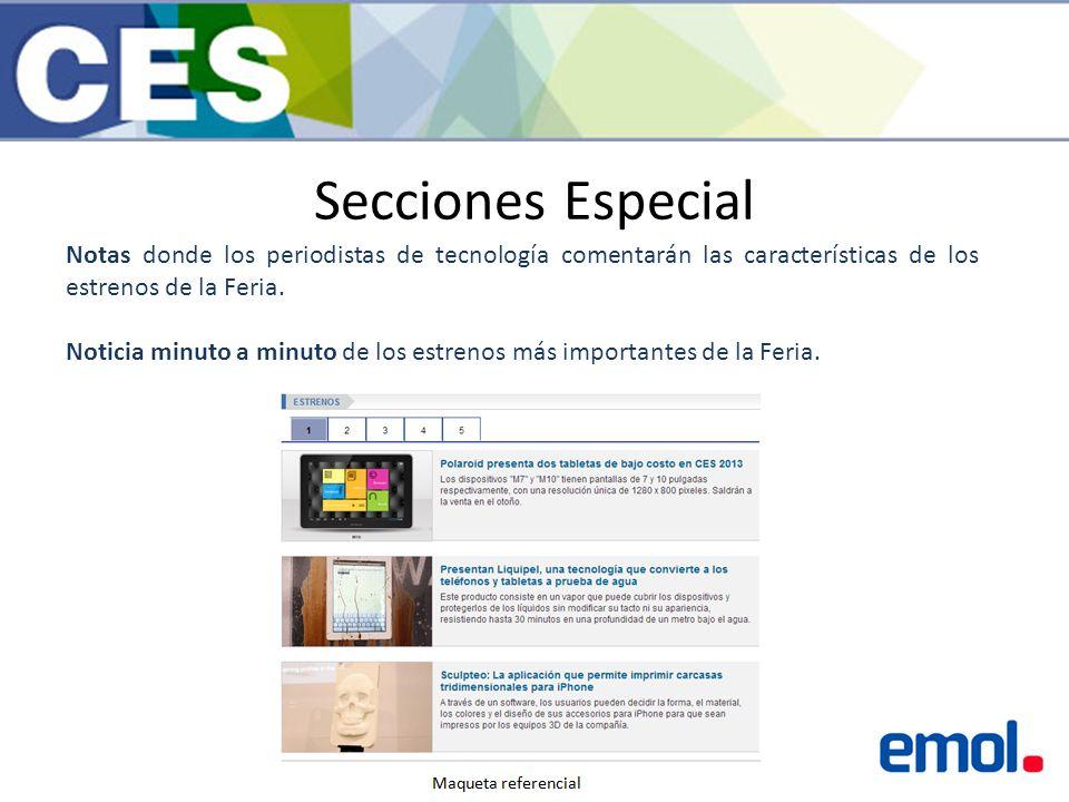 Secciones Especial Notas donde los periodistas de tecnología comentarán las características de los estrenos de la Feria.