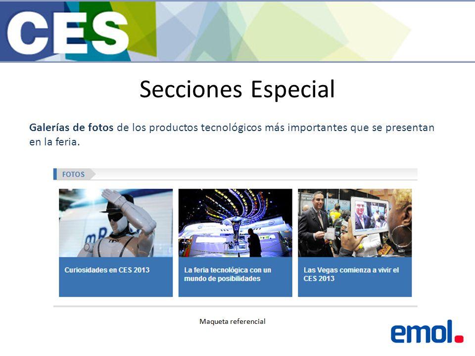 Secciones Especial Galerías de fotos de los productos tecnológicos más importantes que se presentan en la feria.