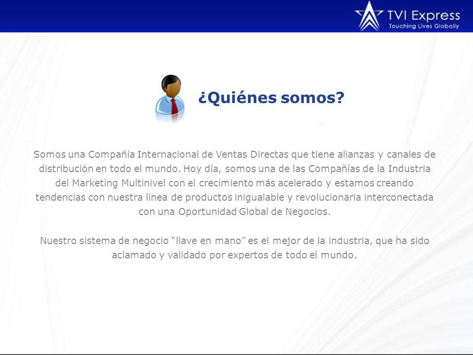 ¿Quiénes somos? Somos una Compañía Internacional de Ventas Directas que tiene alianzas y canales de distribución en todo el mundo. Hoy día, somos una