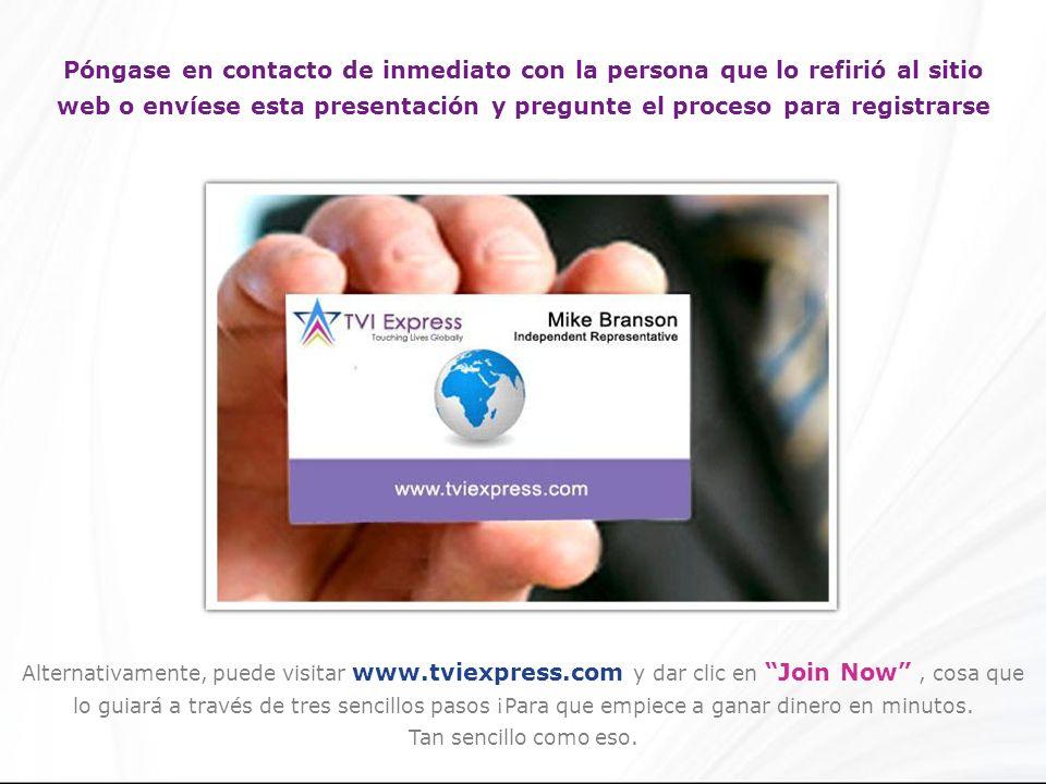 Póngase en contacto de inmediato con la persona que lo refirió al sitio web o envíese esta presentación y pregunte el proceso para registrarse Alterna