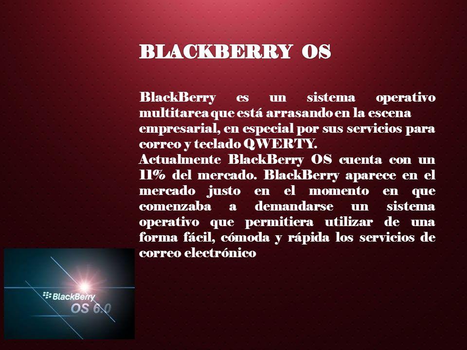 BlackBerry es un sistema operativo multitarea que está arrasando en la escena empresarial, en especial por sus servicios para correo y teclado QWERTY.