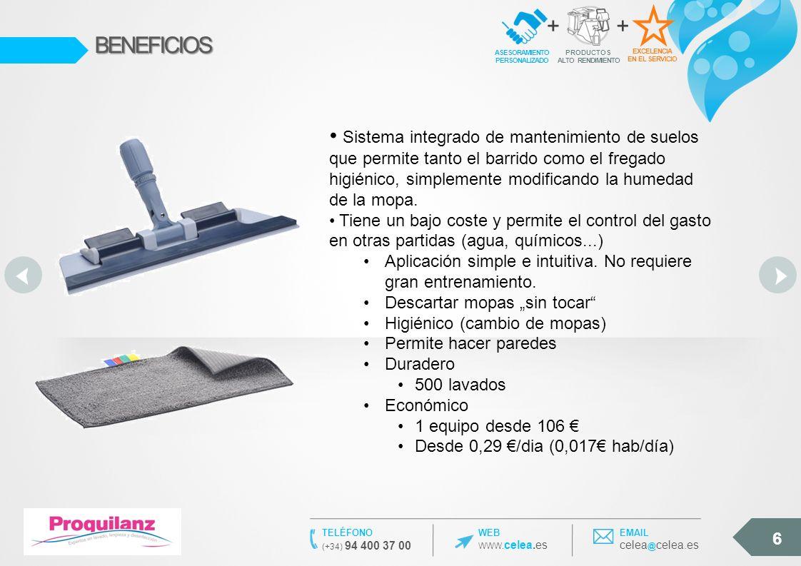 6 WEB WWW. celea.es TELÉFONO (+34) 94 400 37 00 EMAIL celea @ celea.esBENEFICIOS EXCELENCIA EN EL SERVICIO ASESORAMIENTO PERSONALIZADO + PRODUCTOS ALT