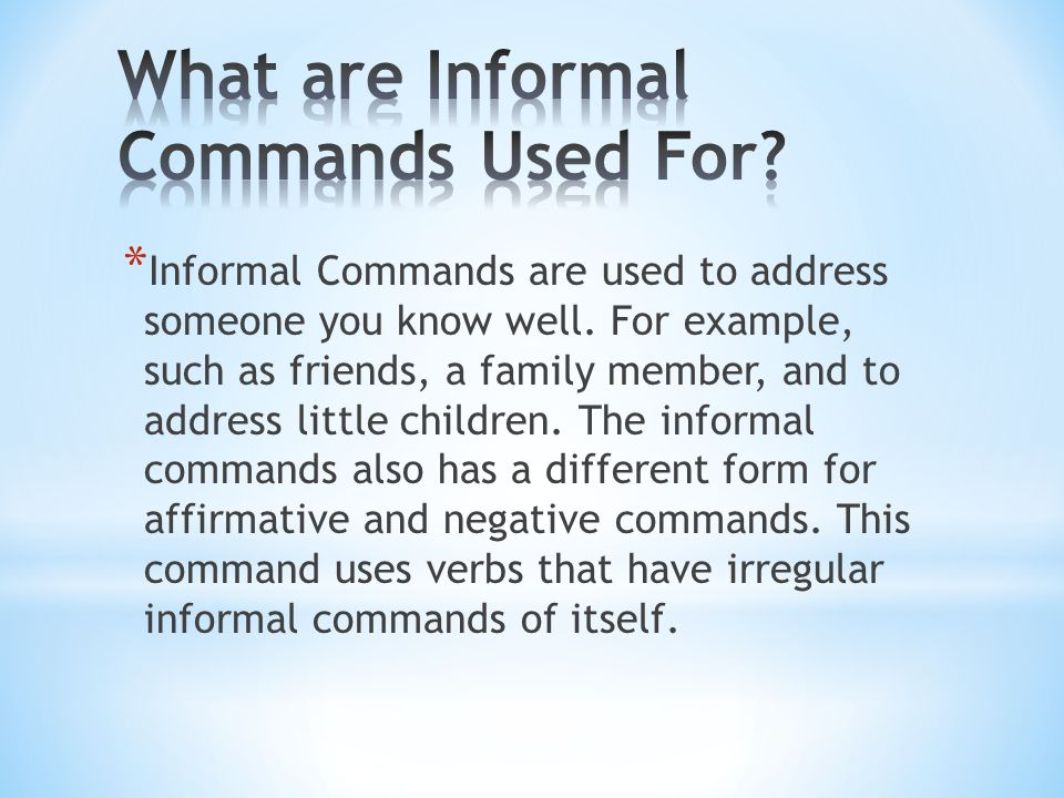 Affirmative Commands Steps: 1.Conjugate for yo 2.