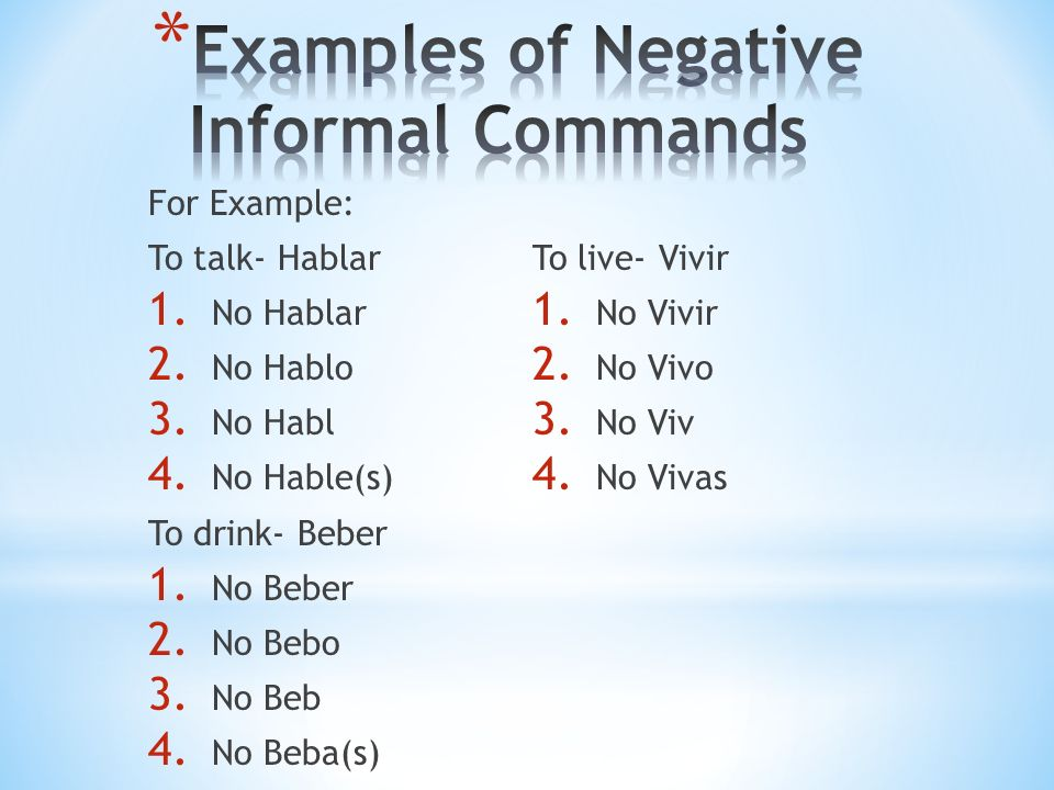 * For negative commands, the verbs that end in –car change the c to qu.