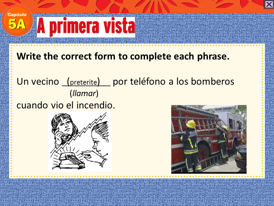 Choose the correct vocabulary word to complete each phrase. FIN