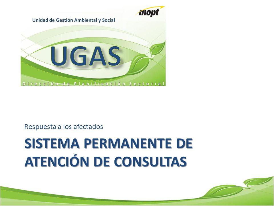 SISTEMA PERMANENTE DE ATENCIÓN DE CONSULTAS Respuesta a los afectados