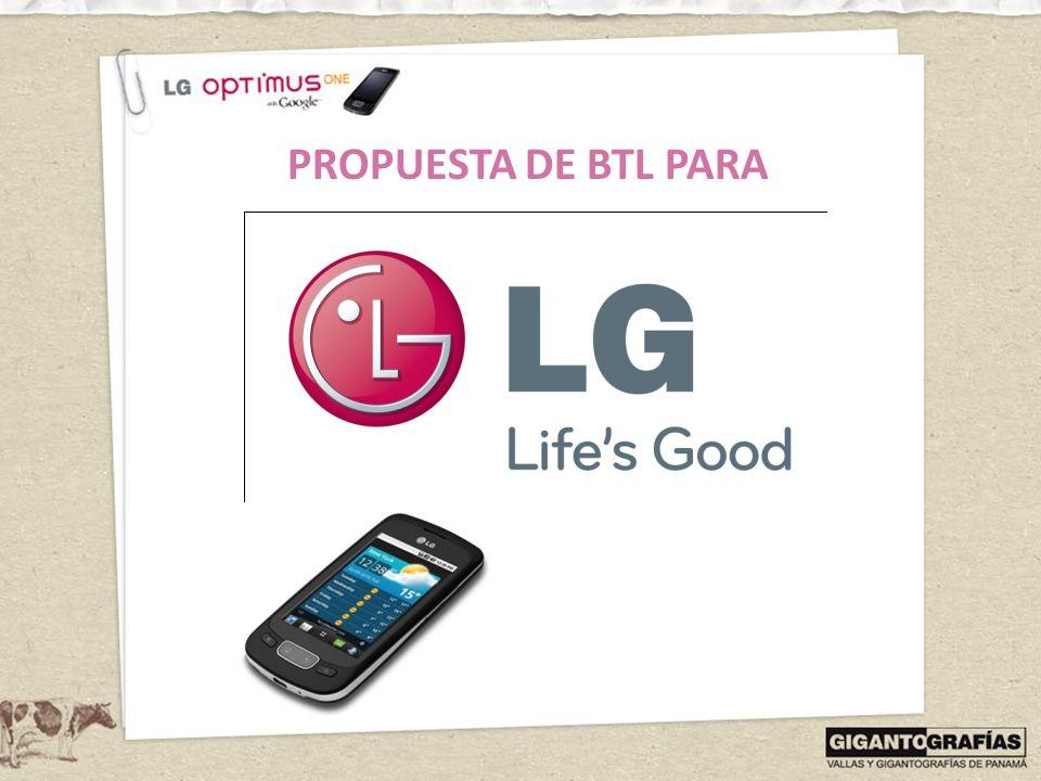 PANAMÁ Proponemos una serie de activaciones basadas en las aplicaciones y fundamentalmente en los juegos, que trae el LG Optimus One, ya que de este modo el teléfono estará relacionado a la idea de juego, de recreo, de esparcimiento.