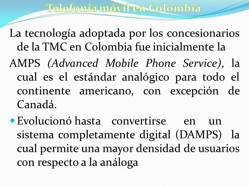 La tecnología adoptada por los concesionarios de la TMC en Colombia fue inicialmente la AMPS (Advanced Mobile Phone Service), la cual es el estándar a