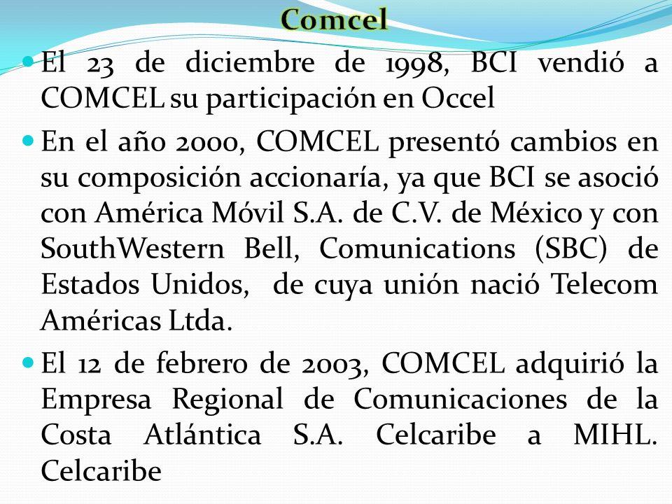 El 23 de diciembre de 1998, BCI vendió a COMCEL su participación en Occel En el año 2000, COMCEL presentó cambios en su composición accionaría, ya que
