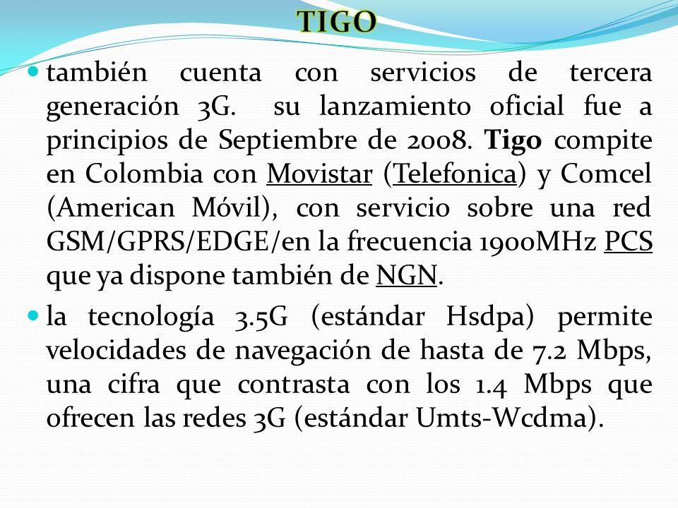 también cuenta con servicios de tercera generación 3G. su lanzamiento oficial fue a principios de Septiembre de 2008. Tigo compite en Colombia con Mov
