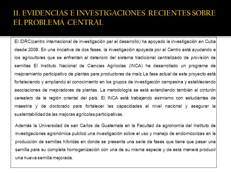 El IDRC(centro internacional de investigación par el desarrollo) ha apoyado la investigación en Cuba desde 2008. En una iniciativa de dos fases, la in