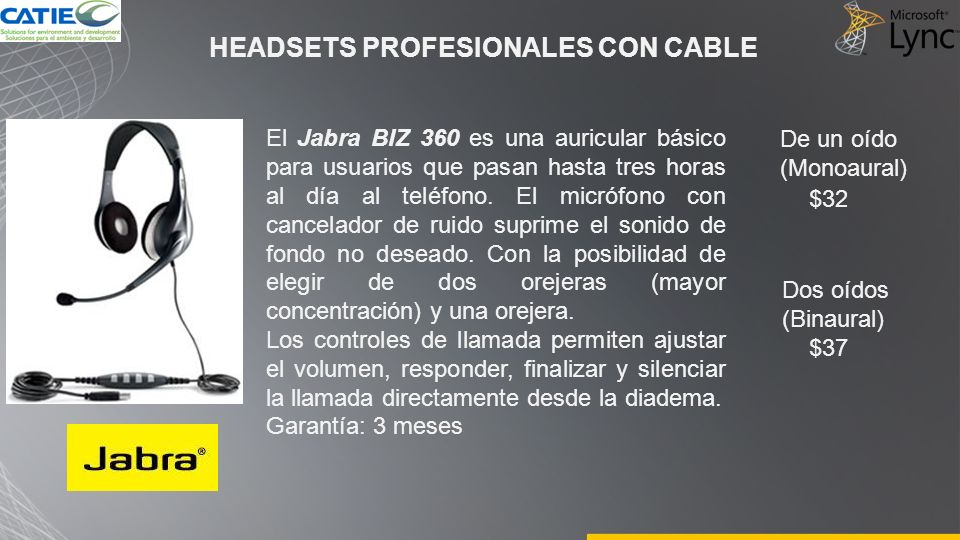 HEADSETS PROFESIONALES CON CABLE El Jabra BIZ 360 es una auricular básico para usuarios que pasan hasta tres horas al día al teléfono.