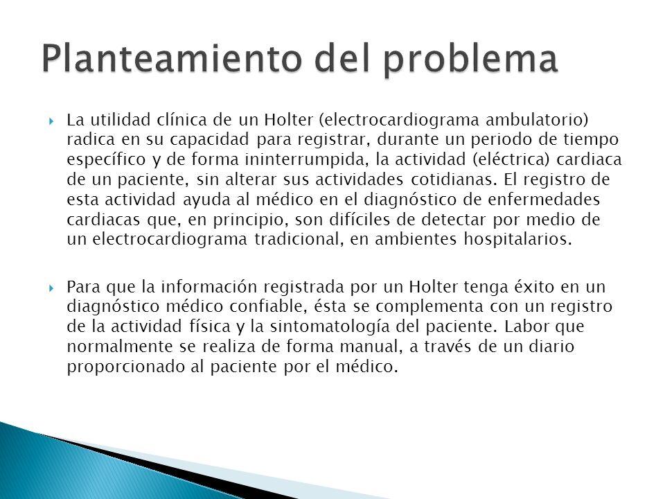 La utilidad clínica de un Holter (electrocardiograma ambulatorio) radica en su capacidad para registrar, durante un periodo de tiempo específico y de
