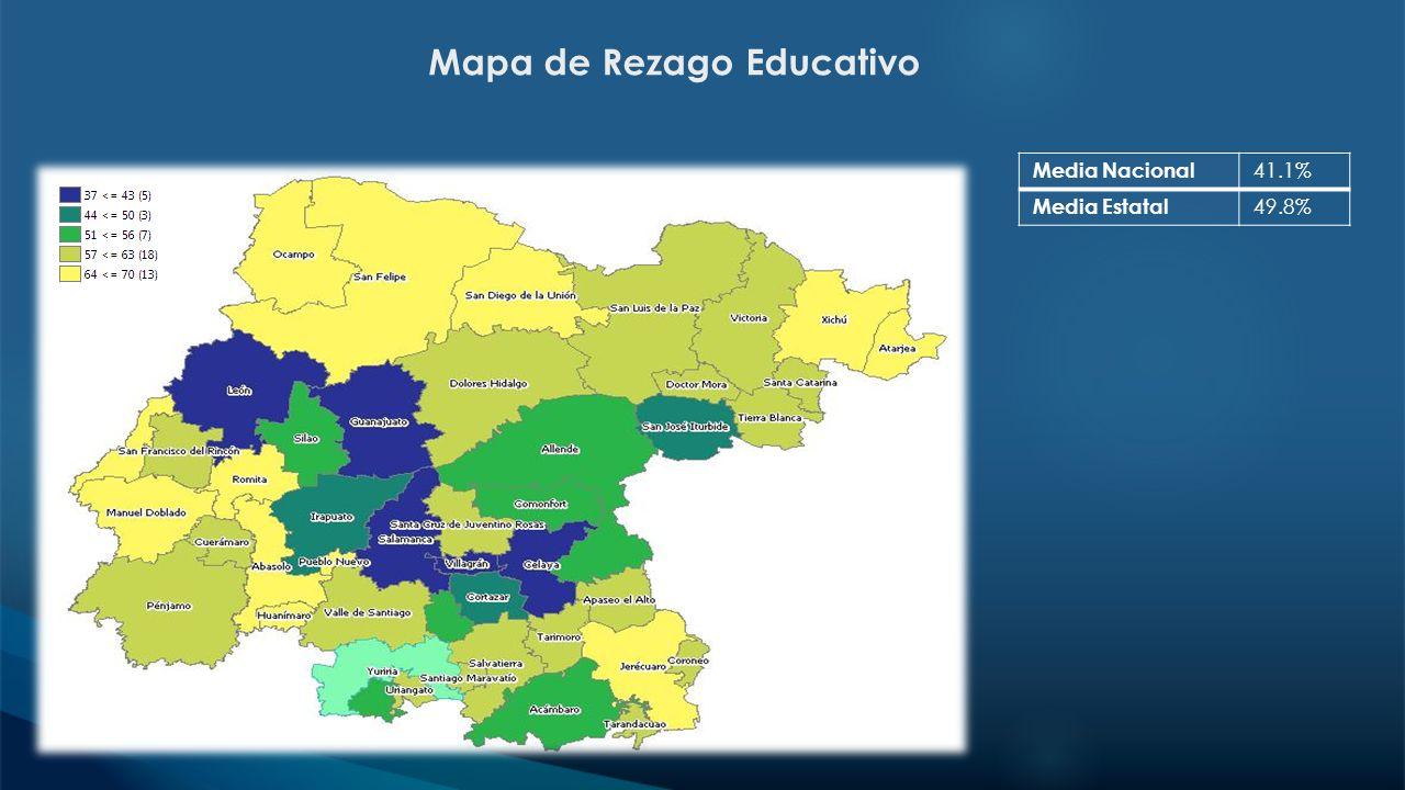 Mapa de Rezago Educativo Media Nacional 41.1% Media Estatal 49.8%