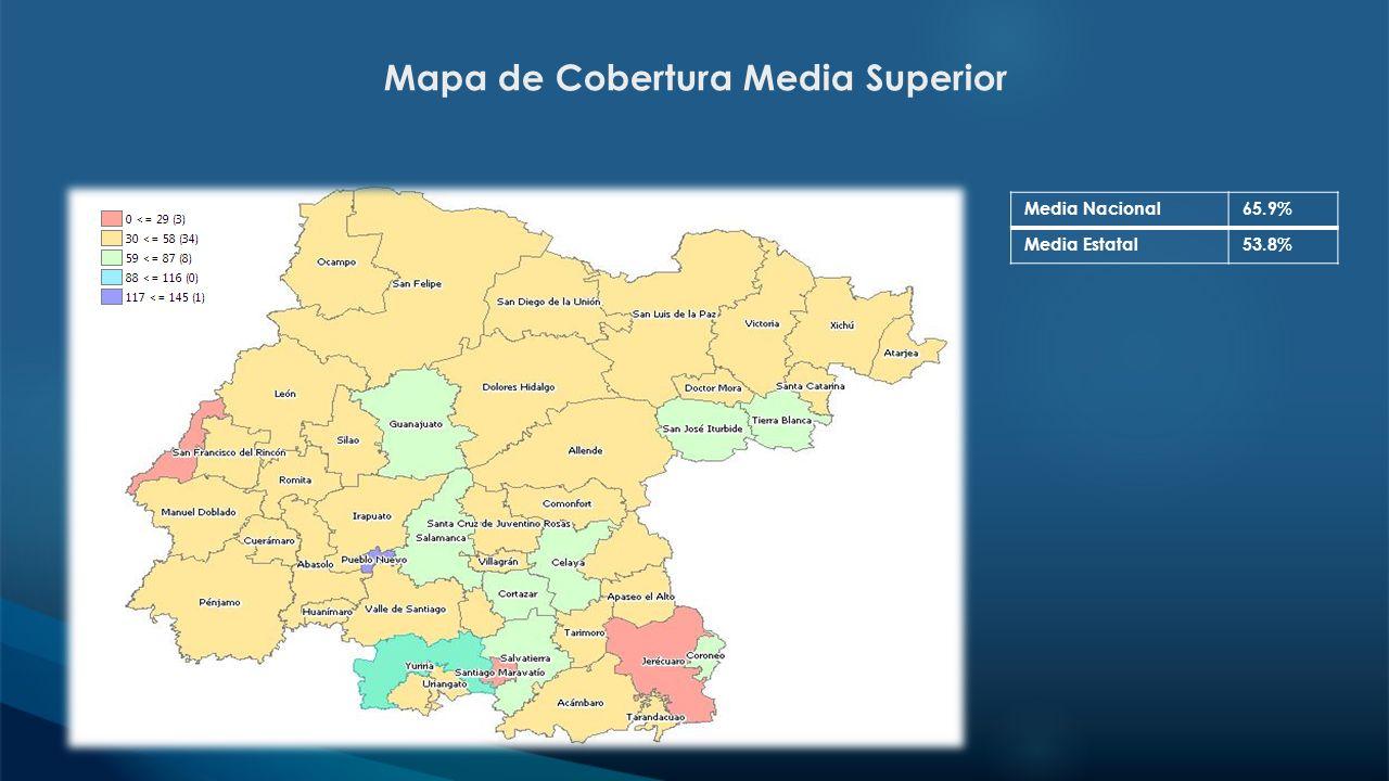 Mapa de Cobertura Media Superior Media Nacional65.9% Media Estatal53.8%