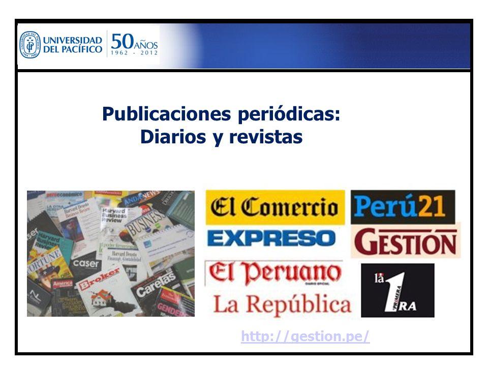 Publicaciones periódicas: Diarios y revistas http://gestion.pe/