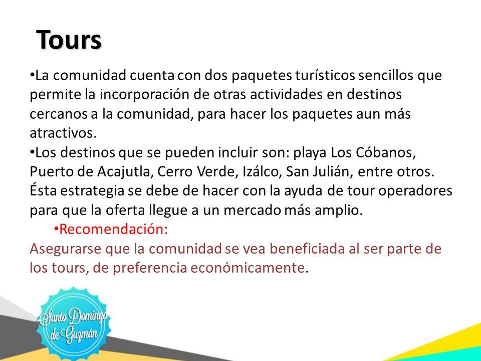 Tours Tours La comunidad cuenta con dos paquetes turísticos sencillos que permite la incorporación de otras actividades en destinos cercanos a la comu
