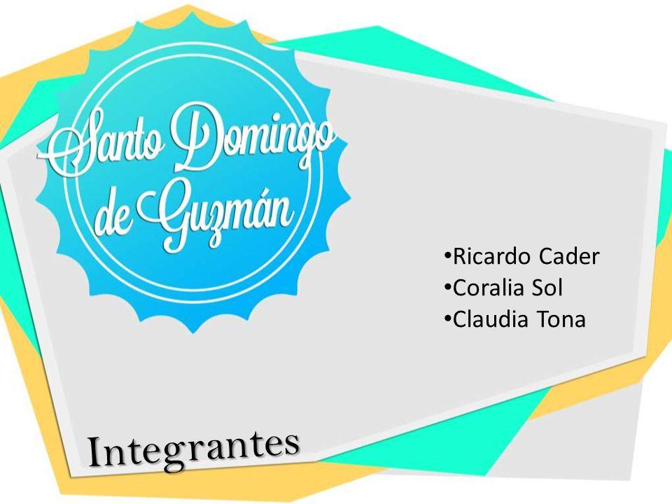 Integrantes Ricardo Cader Coralia Sol Claudia Tona