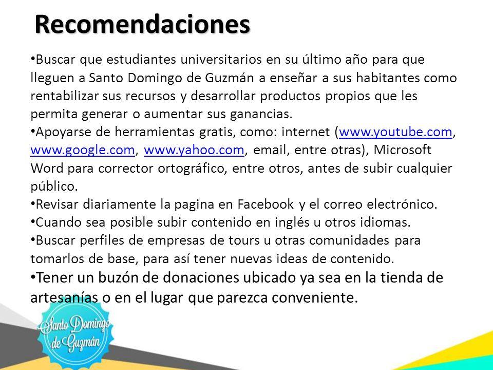 Recomendaciones Buscar que estudiantes universitarios en su último año para que lleguen a Santo Domingo de Guzmán a enseñar a sus habitantes como rent