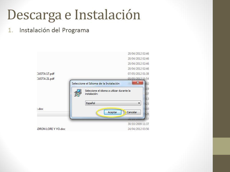 1.Instalación del Programa Descarga e Instalación