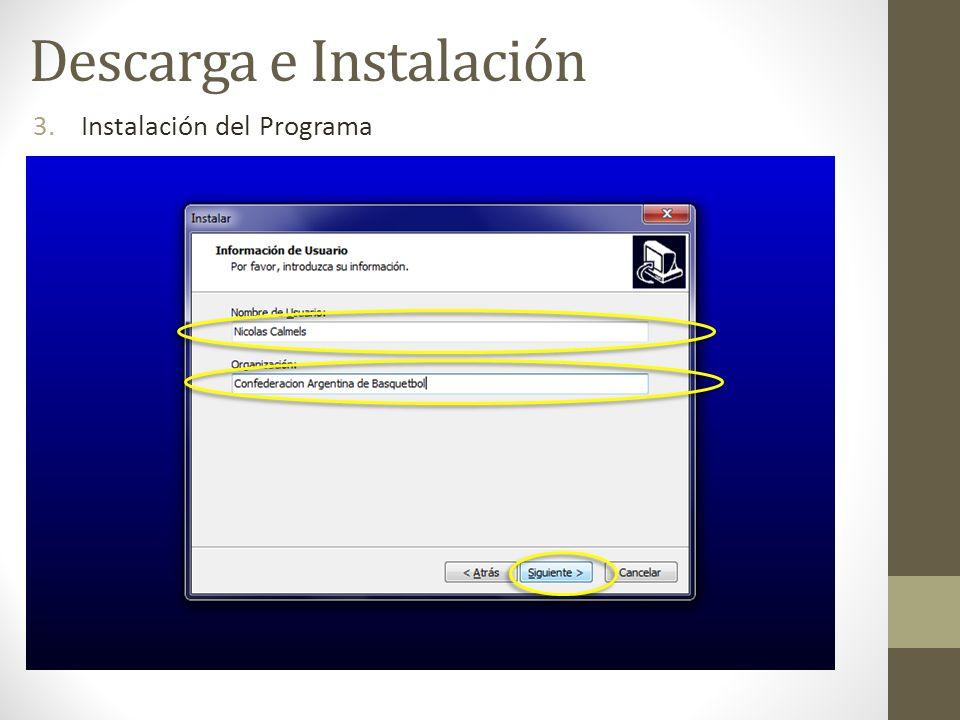 3.Instalación del Programa Descarga e Instalación