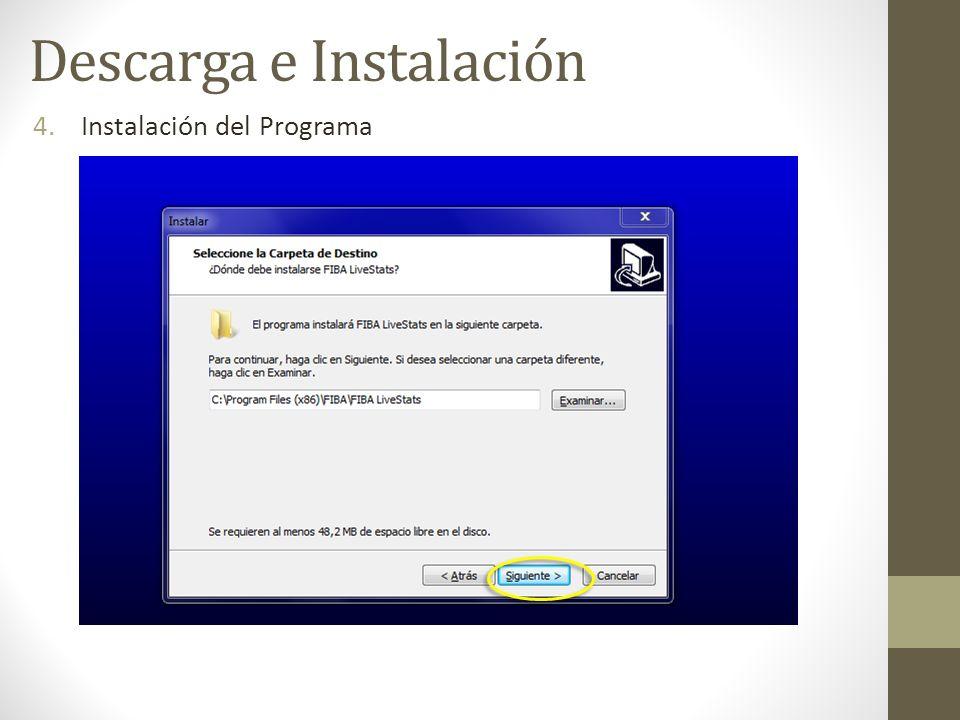 4.Instalación del Programa Descarga e Instalación