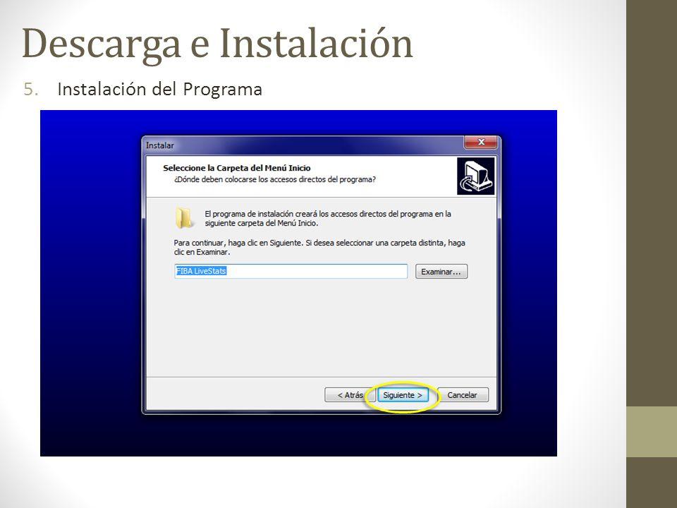 5.Instalación del Programa Descarga e Instalación