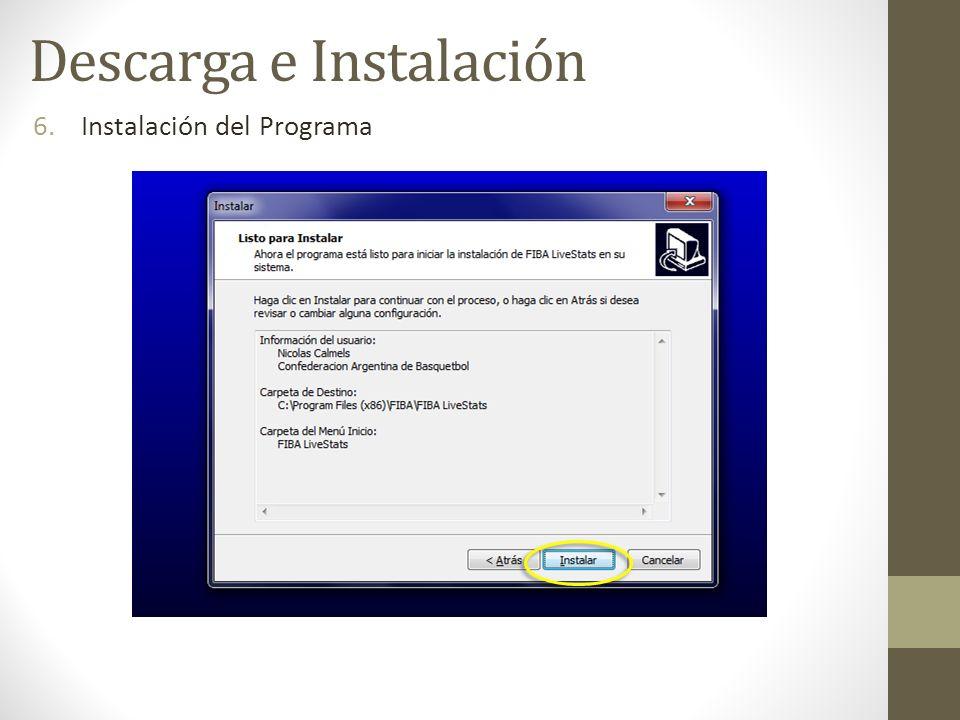 6.Instalación del Programa Descarga e Instalación
