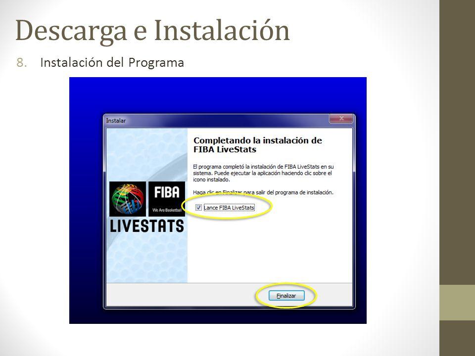 8.Instalación del Programa Descarga e Instalación