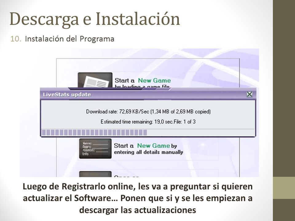 10.Instalación del Programa Descarga e Instalación Luego de Registrarlo online, les va a preguntar si quieren actualizar el Software… Ponen que si y s