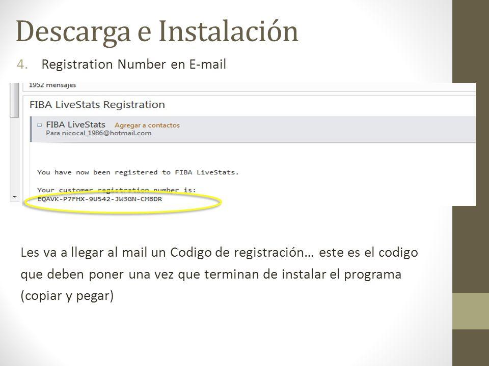 4.Registration Number en E-mail Descarga e Instalación Les va a llegar al mail un Codigo de registración… este es el codigo que deben poner una vez qu