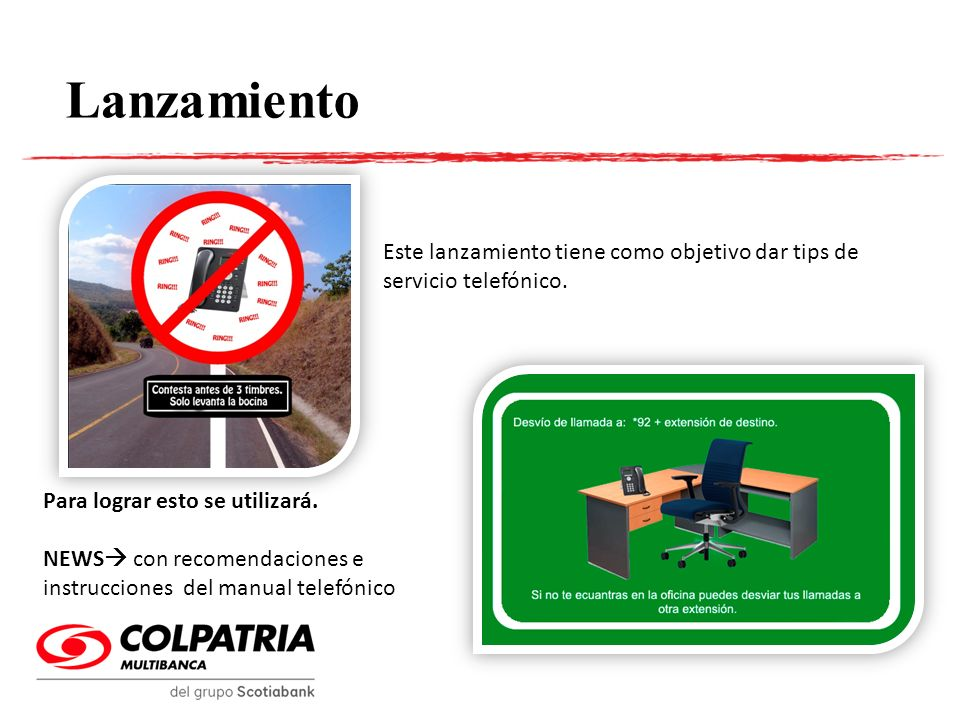 Activación Papel tapiz Durante las tres semanas de activación se colocará un fondo de escritorio en los computadores de Colpatria.