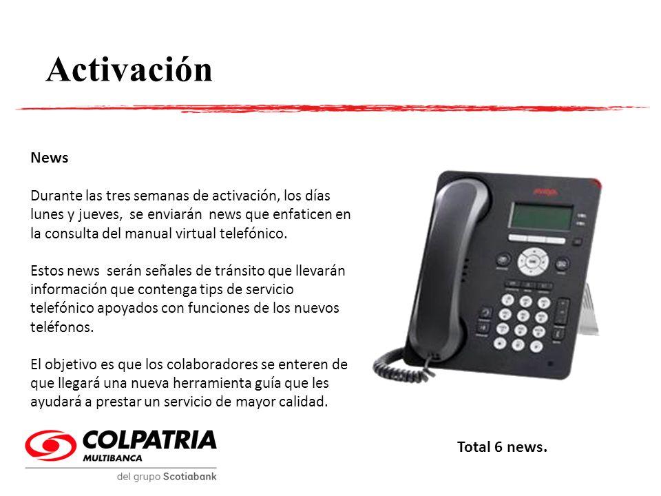Activación (opcional) Habladores También serán utilizados habladores, que generen recordación a los colaboradores para que tengan siempre presente que deben consultar el manual de uso telefónico para aclarar sus dudas.