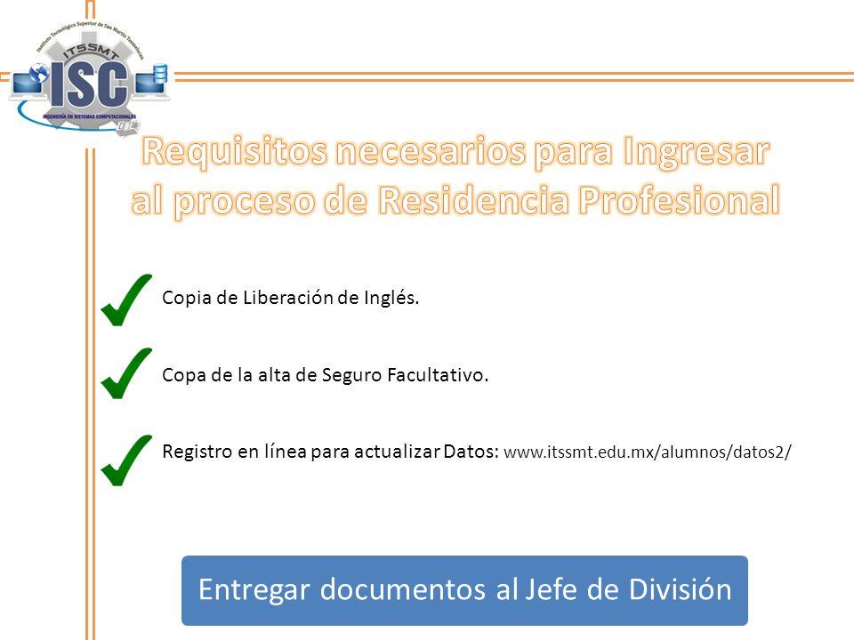 Copia de Liberación de Inglés. Copa de la alta de Seguro Facultativo. Registro en línea para actualizar Datos: www.itssmt.edu.mx/alumnos/datos2/ Entre