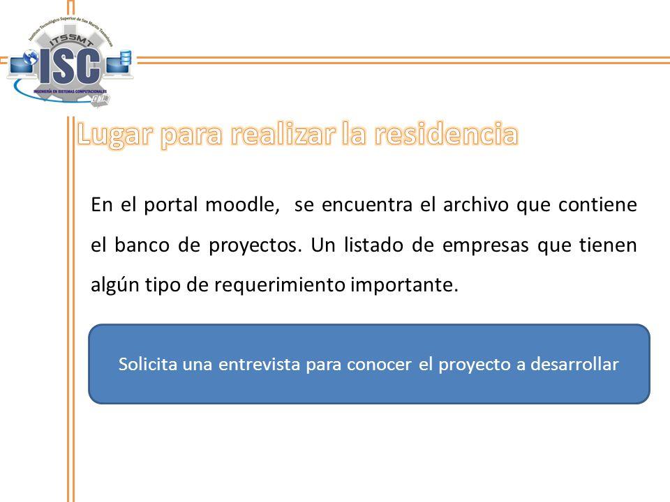 En el portal moodle, se encuentra el archivo que contiene el banco de proyectos. Un listado de empresas que tienen algún tipo de requerimiento importa