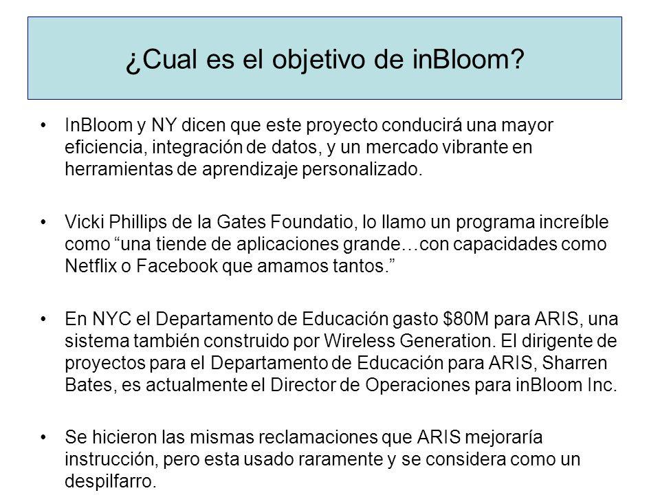 ¿ Cual es el objetivo de inBloom? InBloom y NY dicen que este proyecto conducirá una mayor eficiencia, integración de datos, y un mercado vibrante en