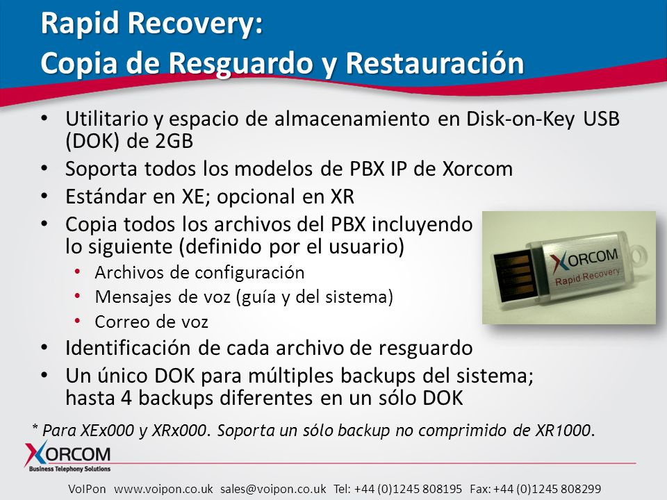 VoIPon www.voipon.co.uk sales@voipon.co.uk Tel: +44 (0)1245 808195 Fax: +44 (0)1245 808299 Rapid Recovery: Copia de Resguardo y Restauración Utilitari