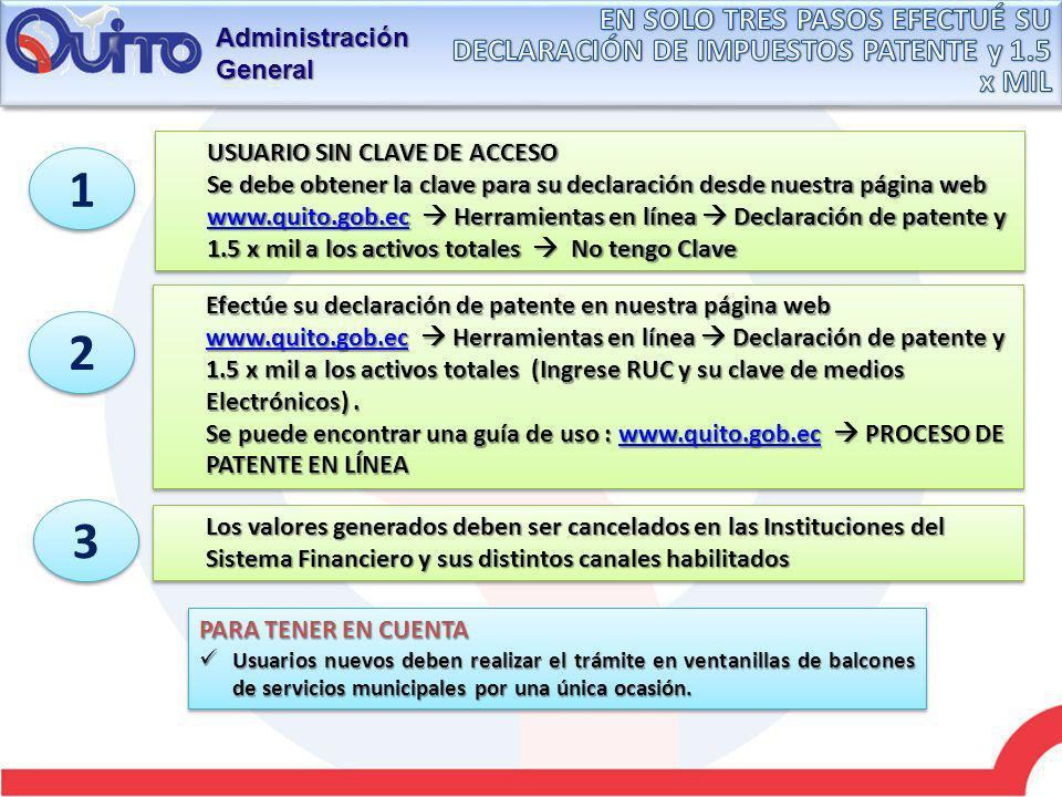 Administración General USUARIO SIN CLAVE DE ACCESO Se debe obtener la clave para su declaración desde nuestra página web www.quito.gob.ec Herramientas