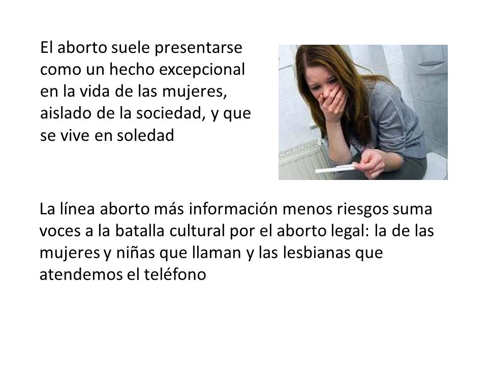 La línea aborto más información menos riesgos suma voces a la batalla cultural por el aborto legal: la de las mujeres y niñas que llaman y las lesbian