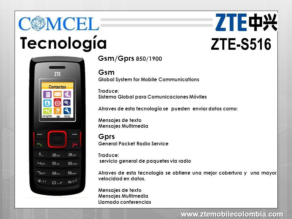 ZTE-S516 Características Mp3 Ranura De Tarjeta Micro SD Hasta 2GB *(No incluida en caja) Alta Voz Linterna Radio FM (Inalámbrico Sin Manos Libres) www.ztemobilecolombia.com