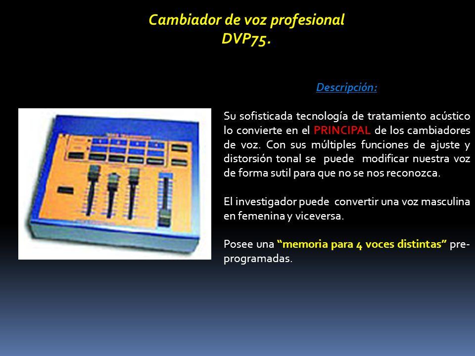 Descripción: Su sofisticada tecnología de tratamiento acústico lo convierte en el PRINCIPAL de los cambiadores de voz. Con sus múltiples funciones de