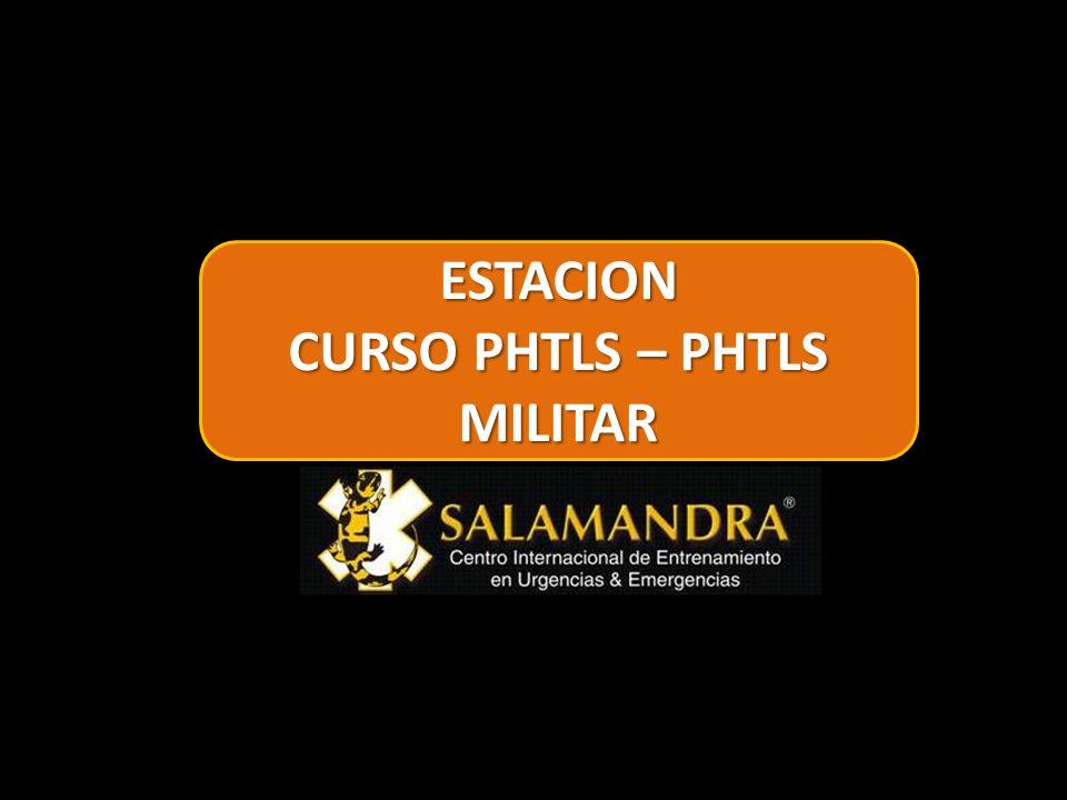 ESTACION CURSO PHTLS – PHTLS MILITAR
