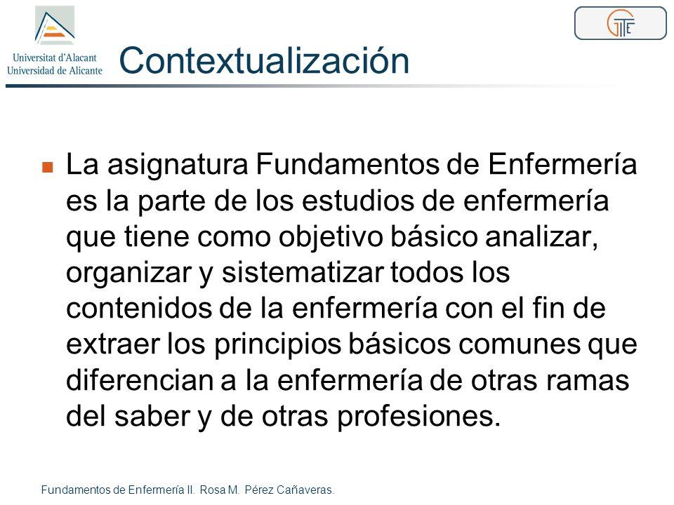 Objetivos práctica Fundamentos de Enfermería II.Rosa M.