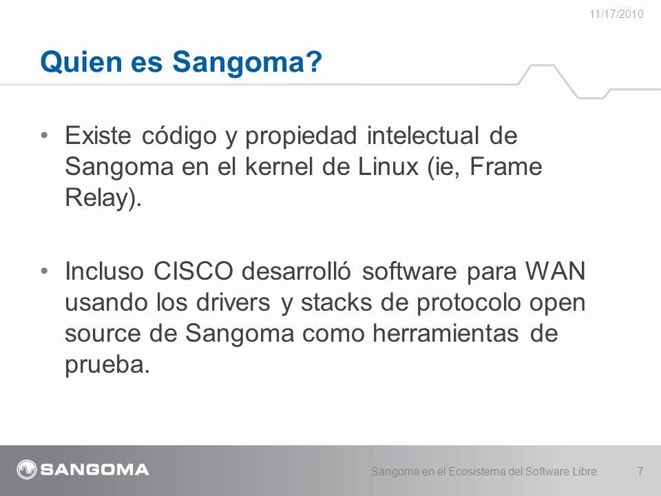 Existe código y propiedad intelectual de Sangoma en el kernel de Linux (ie, Frame Relay).