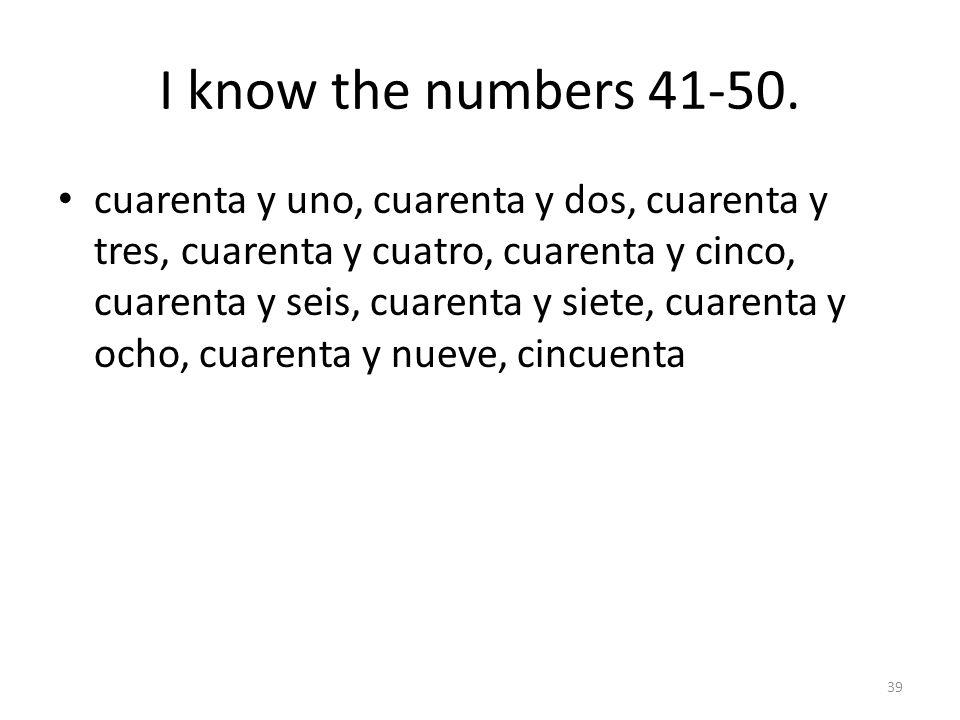 I know the numbers 31-40.