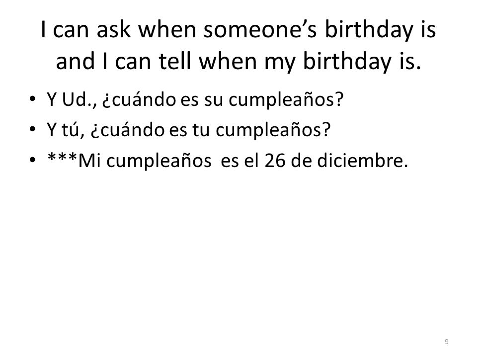 I can ask for someones age and I can tell someone my age.