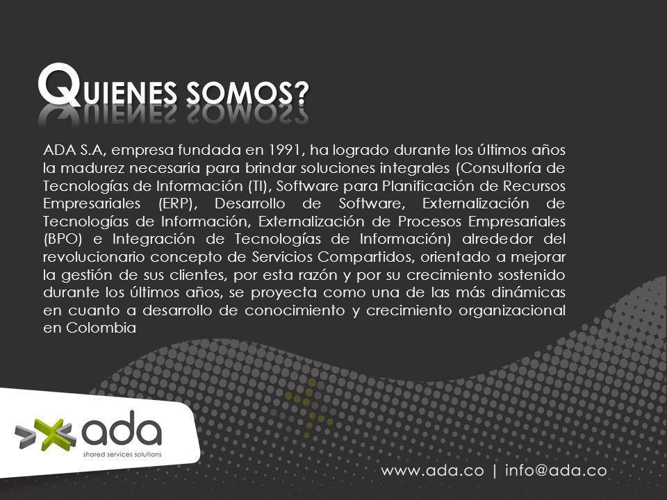 ADA S.A, empresa fundada en 1991, ha logrado durante los últimos años la madurez necesaria para brindar soluciones integrales (Consultoría de Tecnolog