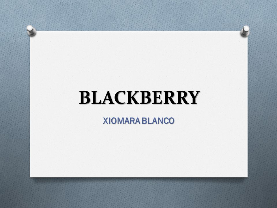 BLACKBERRY XIOMARA BLANCO